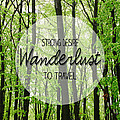 Wanderlust by Pati Photography