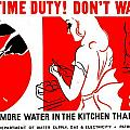 War Poster - Ww2 - Dont Waste Water 1 by Benjamin Yeager