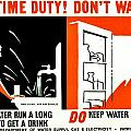 War Poster - Ww2 - Dont Waste Water 3 by Benjamin Yeager