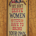 We Don't Serve Women by Ericamaxine Price