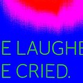 We Laughed We Cried by Ed Weidman