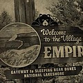 Welcome To Empire Michigan by Dan Sproul
