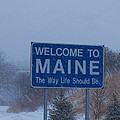 Welcome To Maine Sign by Roland Strauss