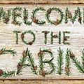 Welcome To The Cabin by JQ Licensing