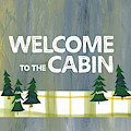 Welcome To The Cabin by Pamela J. Wingard