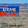 Welcome To Utah by Jerry Fornarotto