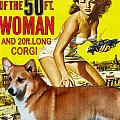 Welsh Corgi Pembroke Art Canvas Print - Attack Of The 50ft Woman Movie Poster by Sandra Sij