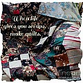 When Life Give You Scraps Make Quilts by Barbara Griffin