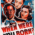 When Were You Born, Us Poster Art by Everett