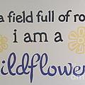 Wildflower Phrase by Kay Novy