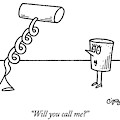 Will You Call Me? by Charles Barsotti