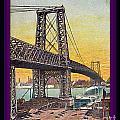 Williamsburg Bridge In New York- 1910 by Dwight Goss