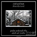 Winter At Chestnut Ridge Park Cold And Heat Bless The Lord Praise And Exalt Him Above All Forever by Rose Santuci-Sofranko