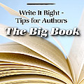Write It Right - Tips For Authors - The Big Book by Mary Deal
