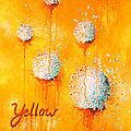 Yellow by Michelle Boudreaux