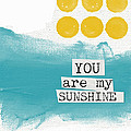 You Are My Sunshine- Abstract Mod Art by Linda Woods