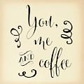 You, Me And Coffee Ii by Tara Moss