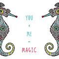 You Plus Me Equals Magic by Susan Claire