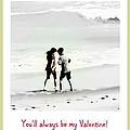 You'll Always Be My Valentine by Susanne Van Hulst