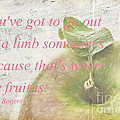You've Got To Go Out On A Limb by Edward Fielding