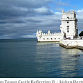 Belem Tower Castle Reflection II Lisbon Portugal by John Shiron