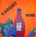 Cabaret Wine by Cynthia Amaral