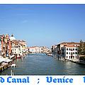 Grand Canal   Venice Italy by John Shiron
