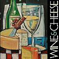 White Wine And Cheese Poster by Tim Nyberg