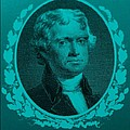 Thomas Jefferson In Turquois by Rob Hans