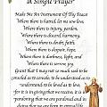 A Simple Prayer By Saint Francis by Desiderata Gallery
