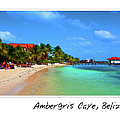 Ambergris Caye Belize by Brandon Bourdages