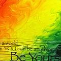 Be Yourself by Heather Burbridge