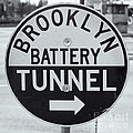 Brooklyn-battery Tunnel Sign I by Clarence Holmes