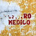 Centro Medico Sign by Jannis Werner
