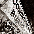 Condemned Building by Tara Turner