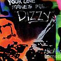 Dizzy Love by Tony B Conscious