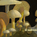 Edible Mushrooms by Ian  MacDonald