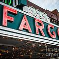 Fargo Theatre Sign In North Dakota by Paul Velgos