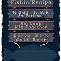 Fishin Recipe L by Daryl Macintyre