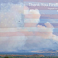 Flagstaff Fire  Thank You Firefighters by James BO Insogna