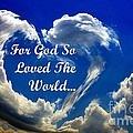 For God So Loved The World by Maria Urso