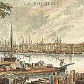France: La Rochelle, 1762 by Granger