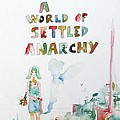 Free In A World Of Settled Anarchy by Fabrizio Cassetta