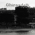 Ghirardelli Square In Black And White by Linda Woods