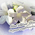 God Bless You On Your Confirmation Floral Greeting Card by Mother Nature