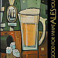 Good For What Ales You Poster by Tim Nyberg