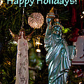 Happy Holidays To All My Friends On Fine Art America by David Patterson