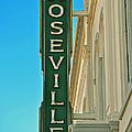 Historic Roseville California by Bill Owen