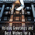 Holiday Greetings And Best Wishes For A New Year Of Happiness In A World Of Peace by Nishanth Gopinathan