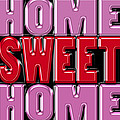 Home Sweet Home 2 by Andrew Fare